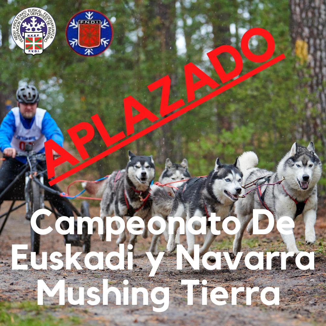 SE APLAZA EL CAMPEONATO DE EUSKADI Y NAVARRA DE MUSHING TIERRA